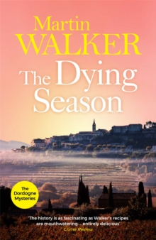 The Dying Season : Bruno, Chief of Police 8, Paperback Book