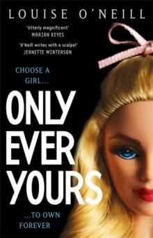 Only Ever Yours YA edition, Paperback / softback Book