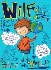 Wilf the Mighty Worrier Saves the World : Book 1, Paperback Book