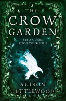 The Crow Garden, Paperback / softback Book