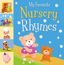 My Favourite Nursery Rhymes, Board book Book
