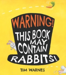 Warning! This Book May Contain Rabbits!, Paperback Book