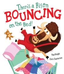 There's a Bison Bouncing on the Bed!, Paperback Book