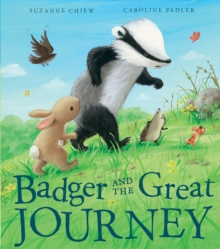 Badger and the Great Journey, Paperback Book
