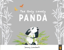 The Only Lonely Panda, Paperback Book