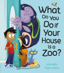 What Do You Do if Your House is a Zoo?, Hardback Book