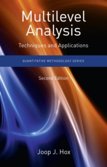 Multilevel Analysis : Techniques and Applications, Paperback Book