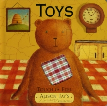 Touch and Feel Toys, Board book Book
