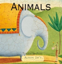 Touch and Feel Animals, Board book Book