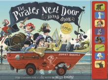 The Pirates Next Door - Sound Book, Hardback Book