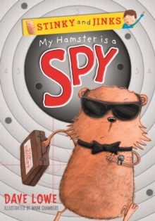 My Hamster is a Spy, Paperback Book