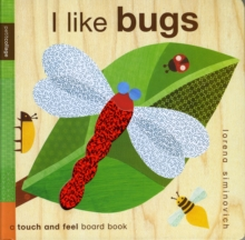 I Like Bugs : Petit Collage, Board book Book