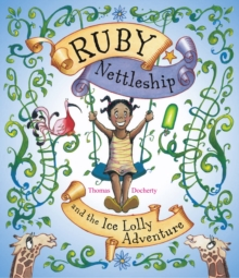 Ruby Nettleship and the Ice Lolly Adventure, Paperback Book
