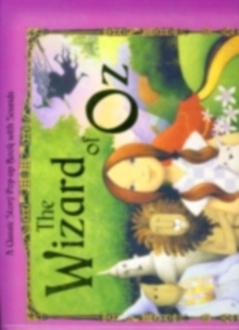 The Wizard of Oz : Pop-Up Sounds, Hardback Book