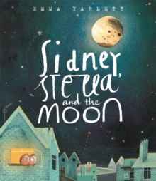 Sidney, Stella and the Moon, Paperback Book