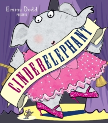 Cinderelephant, Hardback Book