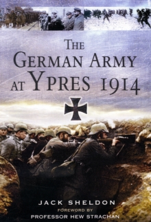 The German Army at Ypres 1914, Hardback Book