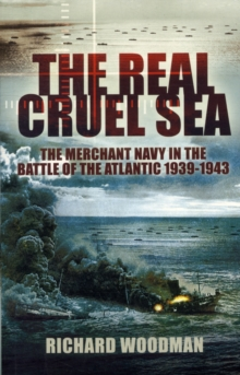 The Real Cruel Sea, Paperback Book