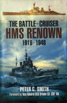 The Battle-Cruiser HMS Renown 1916-48, Paperback Book