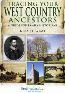 Tracing Your West Country Ancestors, Paperback Book