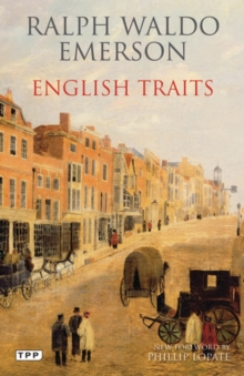 English Traits : A Portrait of 19th Century England, Paperback Book