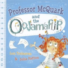 Professor McQuark and the Oojamaflip, Paperback / softback Book