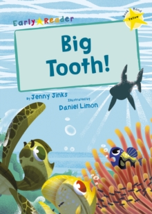 Big Tooth! : (Yellow Early Reader), Paperback / softback Book