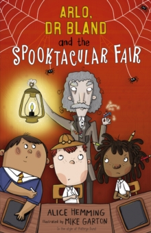 Arlo, Dr Bland and the Spooktacular Fair