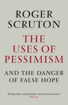 The Uses of Pessimism, Paperback Book