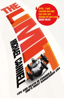 The Limit : Life and Death in Formula One's Most Dangerous Era, Paperback Book