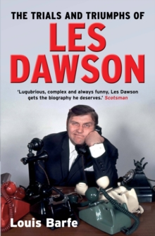 The Trials and Triumphs of Les Dawson, Paperback Book