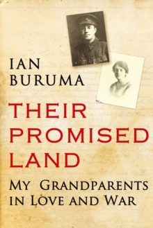 Their Promised Land : My Grandparents in Love and War, Hardback Book