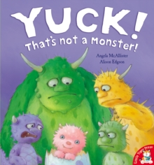 Yuck! That's Not a Monster!, Paperback Book