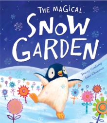 The Magical Snow Garden, Hardback Book