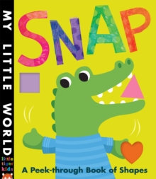 Snap : A Peek-Through Book of Shapes, Novelty book Book