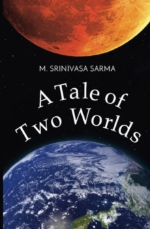 A Tale of Two Worlds, Paperback / softback Book