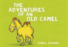 The Adventures of an Old Camel, Paperback / softback Book