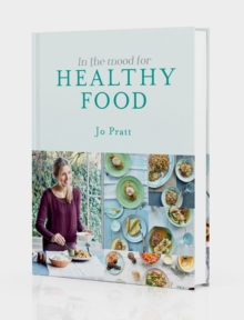 In the Mood for Healthy Food, Hardback Book