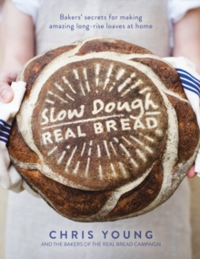 Slow Dough : Real Bread, Hardback Book