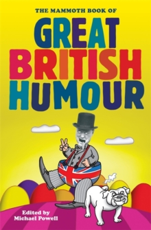 The Mammoth Book of Great British Humour, Paperback Book