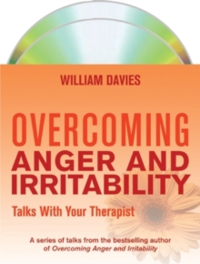 Overcoming Anger and Irritability: Talks with Your Therapist, CD-Audio Book