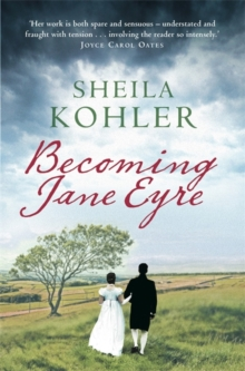 Becoming Jane Eyre, Paperback Book