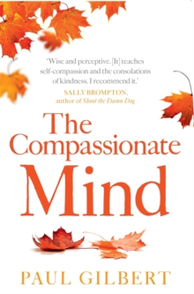 The Compassionate Mind, Paperback Book