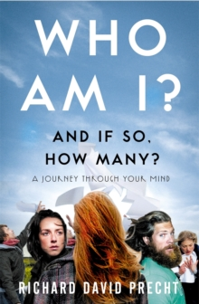 Who Am I and If So How Many? : A Journey Through Your Mind, Paperback Book