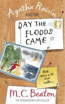 Agatha Raisin and the Day the Floods Came, Paperback Book