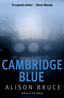 Cambridge Blue : The astonishing murder mystery debut, Paperback Book