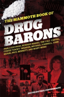 The Mammoth Book of Drug Barons, Paperback Book