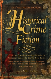 The Mammoth Book of Historical Crime Fiction, Paperback Book