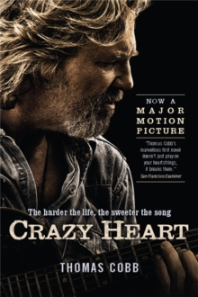 Crazy Heart, Paperback Book