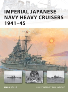 Imperial Japanese Navy Heavy Cruisers 1941-45, Paperback Book